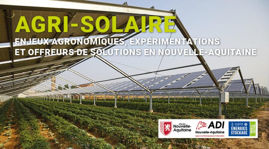 WEBINAIRE Agri-Solaire : enjeux agronomiques, expérimentations et offreurs de solutions en Nouvelle-Aquitaine
