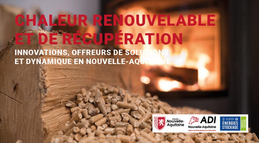 WEBINAIRE Chaleur renouvelable et de récupération : innovations, offreurs de solutions et dynamique en Nouvelle-Aquitaine